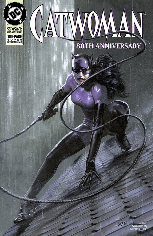 Comic Pulls up to the week of June 5, 2020 CATWOMAN 80TH ANNIVERSARY 100-PAGE SUPER SPECTACULAR #1 1990S VARIANT COVER BY GABRIELE DELL'OTTO