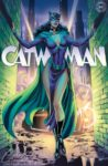 CATWOMAN 80TH ANNIVERSARY 100 PAGE SUPER SPECTACULAR 1 J. SCOTT CAMPBELL VARIANT G 98x150 Comic Pulls up to the week of June 5, 2020