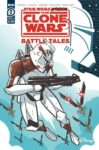 STAR WARS ADVENTURES THE CLONE WARS BATTLE TALES 2 99x150 Comic Pulls for the week of June 25, 2020