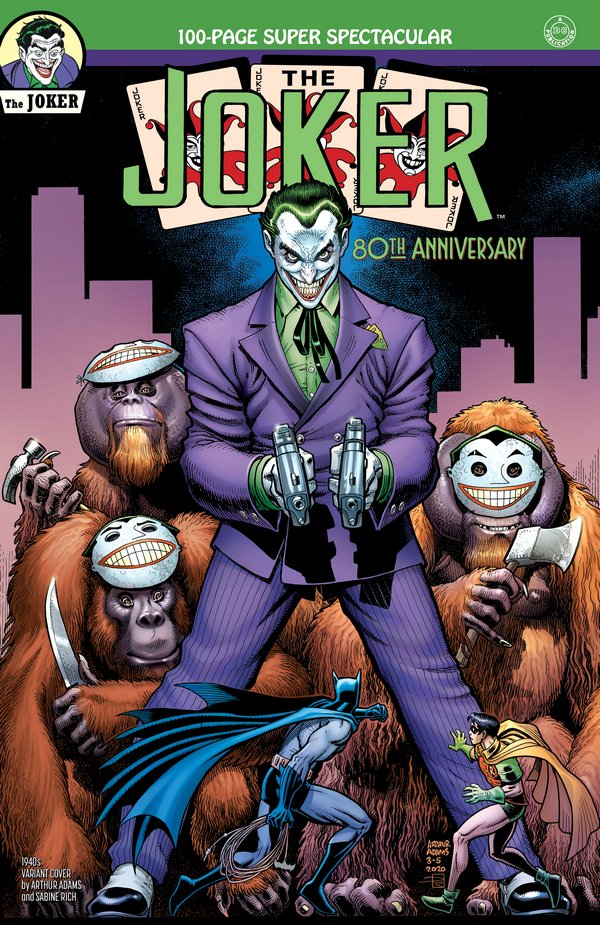 Comic Pulls up to the week of June 10, 2020 THE JOKER 80TH ANNIVERSARY 100-PAGE SUPER SPECTACULAR #1 1940S VARIANT COVER BY ARTHUR ADAMS