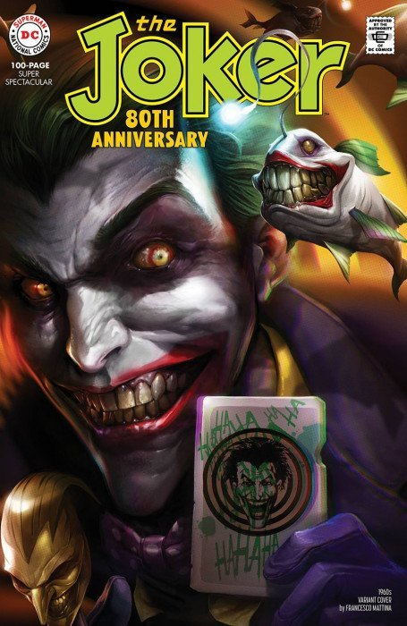 Comic Pulls up to the week of June 10, 2020 THE JOKER 80TH ANNIVERSARY 100-PAGE SUPER SPECTACULAR #1 1960S VARIANT COVER BY FRANCESCO MATTINA