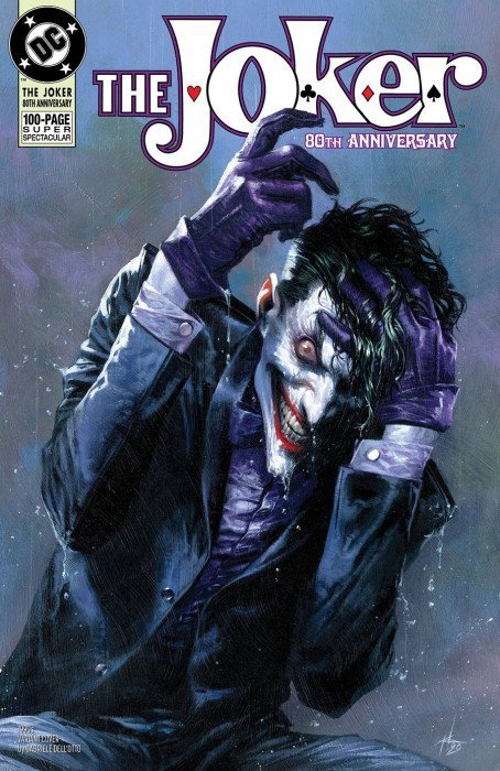 Comic Pulls up to the week of June 10, 2020 THE JOKER 80TH ANNIVERSARY 100-PAGE SUPER SPECTACULAR #1 1990S VARIANT COVER BY GABRIELE DELL'OTTO