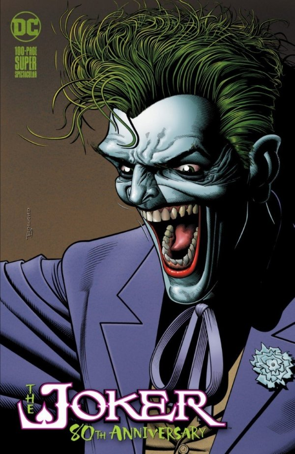 Comic Pulls up to the week of June 10, 2020 THE JOKER 80TH ANNIVERSARY 100-PAGE SUPER SPECTACULAR #1 BRIAN BOLLAND VARIANT A