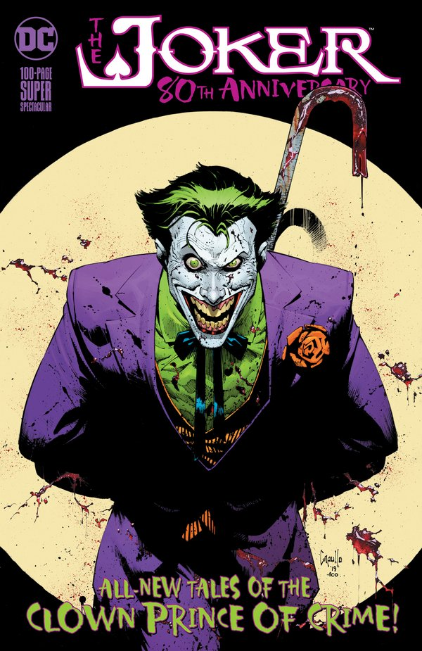 Comic Pulls up to the week of June 10, 2020 THE JOKER 80TH ANNIVERSARY 100-PAGE SUPER SPECTACULAR #1