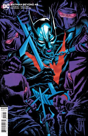 Comic Pulls for the week of July 22, 2020 BATMAN BEYOND #45 VARIANT COVER