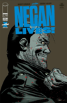 NEGAN LIVES 1 SECOND PRINTING 98x150 Comic Pulls for the week of July 10, 2020