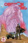 OBLIVION SONG 25 COVER D ADLARD 98x150 Comic Pulls for the week of July 10, 2020