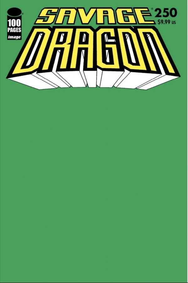Comic Pulls for the week of July 17, 2020 SAVAGE DRAGON #250 GREEN BLANK SKETCH VARIANT