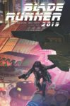 BLADE RUNNER 2019 9 99x150 Comic Pulls for the week of August 26, 2020