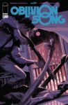 OBLIVION SONG 27 98x150 Comic Pulls for the week of September 11, 2020