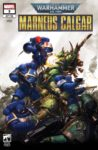 Warhammer 40000 Marneus Calgar 3 Burrows Variant 98x150 Comic Pulls for the week of December 11, 2020