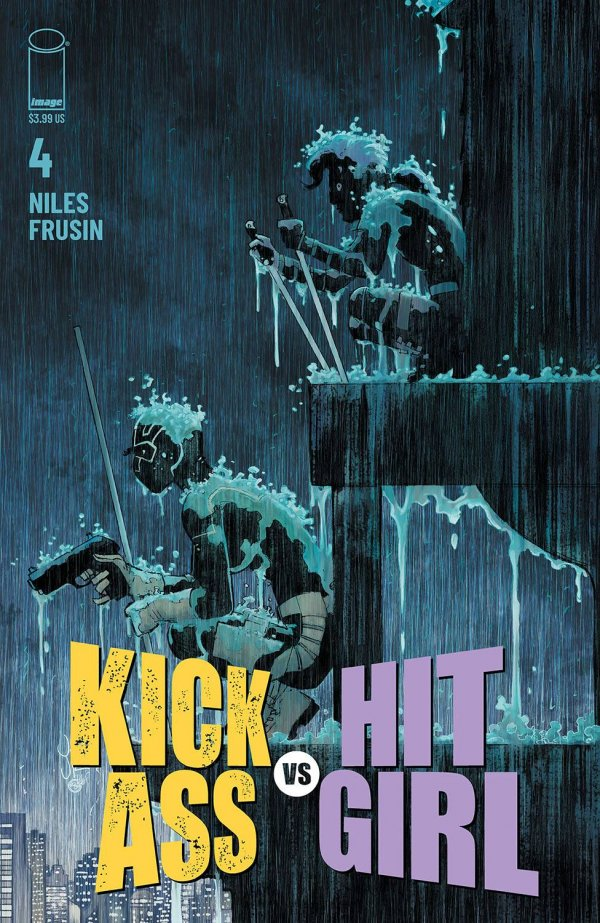 Comic Pulls for the week of February 12, 2021 Kick-Ass vs. Hit-Girl #4