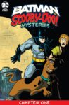 Batman Scooby Doo Mysteries 1 spoilers 0 1 scaled 1 98x150 Recent Comic Cover Updates For The Week Ending 2021 04 02