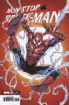 Non Stop Spider Man 1 Lashley Variant 99x150 Comic Pulls for the week of March 10, 2021