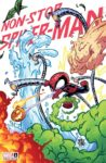 Non Stop Spider Man 1 Skottie Young Variant 98x150 Comic Pulls for the week of March 10, 2021