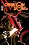 Oblivion Song 30 98x150 Comic Pulls for the week of March 10 2021
