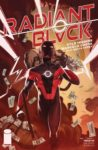 Radiant Black 2 B 1 98x150 Recent Comic Cover Updates For The Week Ending 2021 04 02