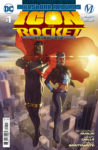 ICON ROCKET S1 Cv1 98x150 Recent Comic Cover Updates For The Week Ending 2021 04 30