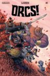 ORCS 1 98x150 Recent Comic Cover Updates For The Week Ending 2021 04 30