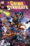 Crime Syndicate 3 spoilers 0 1 scaled 1 98x150 Recent Comic Cover Updates For The Week Ending 2021 05 07