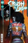 Crush Lobo 3 A 98x150 Recent Comic Cover Updates For The Week Ending 2021 06 04