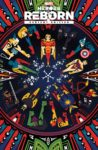 Heroes Reborn 1 spoilers 0 9 98x150 Recent Comic Cover Updates For The Week Ending 2021 05 07