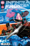 Infinite Frontier 4 A 1 98x150 Recent Comic Cover Updates For The Week Ending 2021 05 28