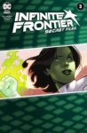 Infinite Frontier Secret Files 1 spoilers Chapter 3 spoilers 0 1 scaled 1 98x150 Recent Comic Cover Updates For The Week Ending 2021 05 21