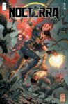 Nocterra 3 spoilers 0 3 98x150 Recent Comic Cover Updates For The Week Ending 2021 05 14
