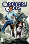 Ordinary Gods 2 A 98x150 Recent Comic Cover Updates For The Week Ending 2021 05 28