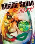 Suicide Squad Get Joker 2 A 117x150 Recent Comic Cover Updates For The Week Ending 2021 06 04