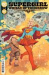 Supergirl Woman of Tomorrow 3 A 98x150 Recent Comic Cover Updates For The Week Ending 2021 06 04