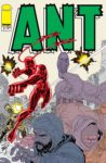 Ant 2 A 98x150 Recent Comic Cover Updates For The Week Ending 2021 07 02