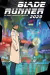 BLADE RUNNER 2029 8 C 99x150 Recent Comic Cover Updates For The Week Ending 2021 07 02