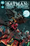 Batman Urban Legends 4 spoilers 0 1 scaled 1 98x150 Recent Comic Cover Updates For The Week Ending 2021 06 11