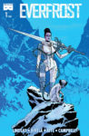 Everfrost 98x150 Recent Comic Cover Updates For The Week Ending 2021 06 11
