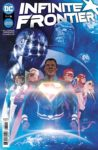 Infinite Frontier 1 A 98x150 Recent Comic Cover Updates For The Week Ending 2021 06 25