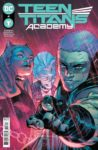 TeenTitansAcademy 98x150 Recent Comic Cover Updates For The Week Ending 2021 07 02