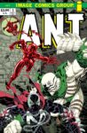 Ant 3 B Spawn 98x150 Recent Comic Cover Updates For The Week Ending 2021 07 30