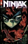 NINJAK 4 A scaled 1 98x150 Recent Comic Cover Updates For The Week Ending 2021 07 30