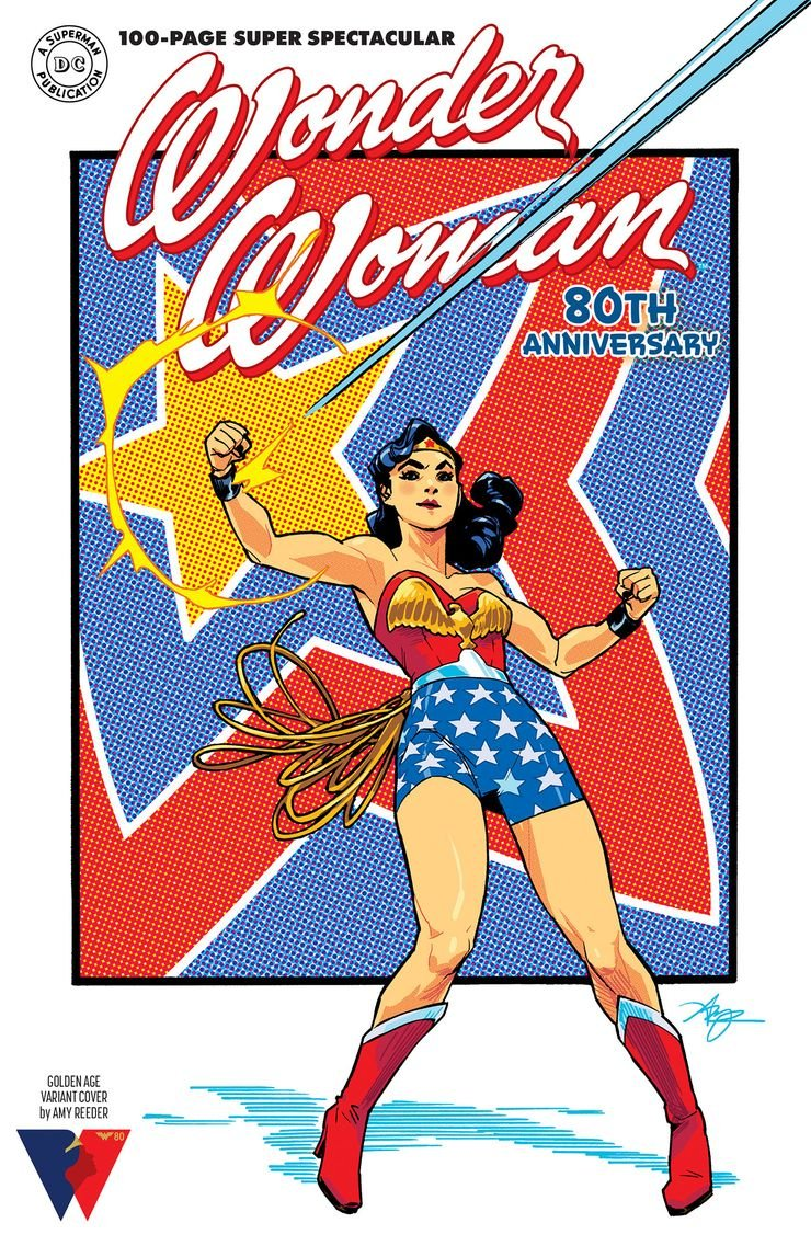 WONDER WOMAN 80th ANNIVERSARY 100 PAGE SUPER SPECTACULAR 1 D Recent Comic Cover Updates For The Week Ending 2021 07 23