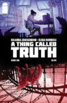 AThingCalledTruth2 98x150 Recent Comic Cover Updates For 2021 08 27