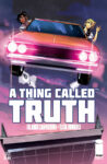 AThingCalledTruth3 98x150 Recent Comic Cover Updates For 2021 08 27