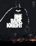 BM One Dark Knight Cv1 117x150 Recent Comic Cover Updates For The Week Ending 2021 08 20