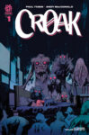 CROAK001 Harren Incentive Cover 99x150 Recent Comic Cover Updates For The Week Ending 2021 08 20