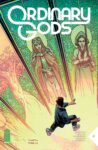 ORDINARY GODS 5 A 98x150 Recent Comic Cover Updates For 2021 08 27
