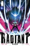 RADIANT BLACK 10 A 98x150 Recent Comic Cover Updates For 2021 08 27
