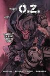 The OZ 2 Cover A Ruben Rojas 99x150 Recent Comic Cover Updates For The Week Ending 2021 08 20