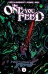 TheOneYouFeed1 98x150 Recent Comic Cover Updates For The Week Ending 2021 08 20