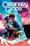 Ordinary Gods 3 spoilers 0 1 98x150 Recent Comic Cover Updates For 2021 10 04